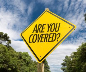 Road sign that says Are You Covered?